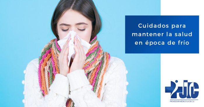 Cuidados para mantener la salud en época de frío